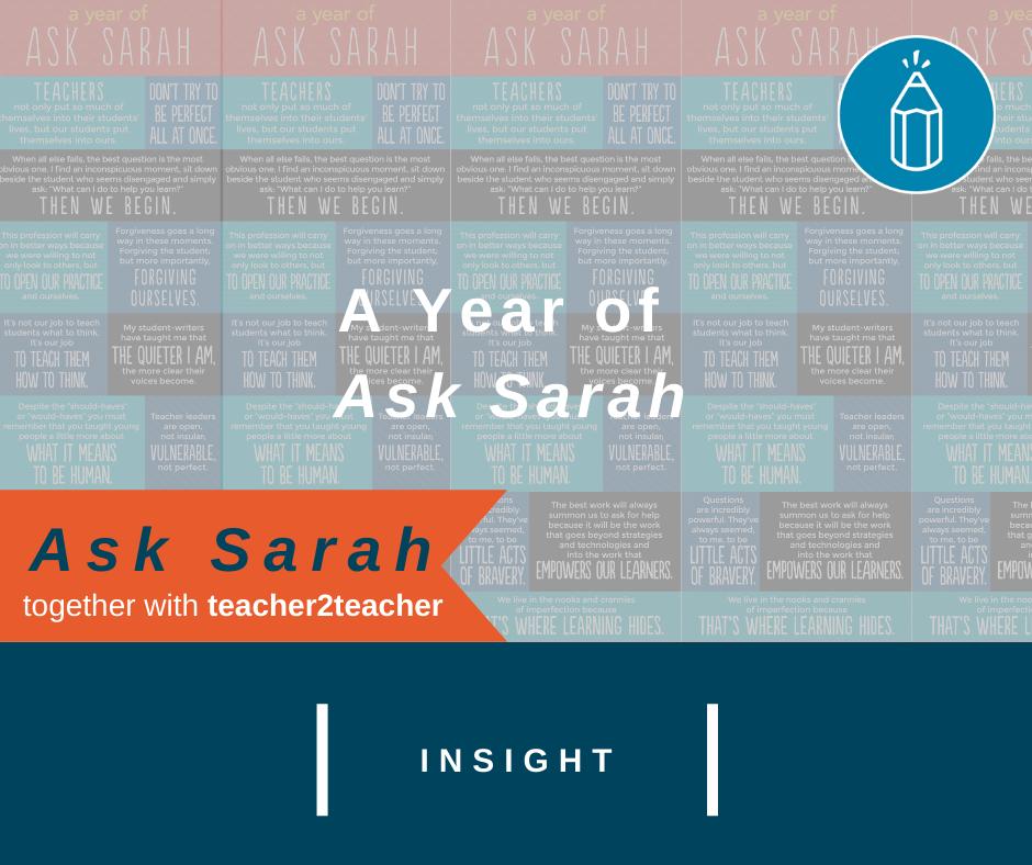 A Year of Ask Sarah