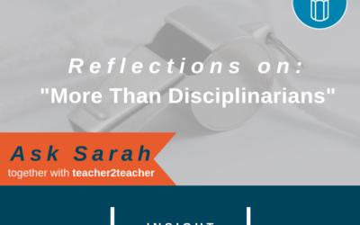 Reflections on More than Disciplinarians