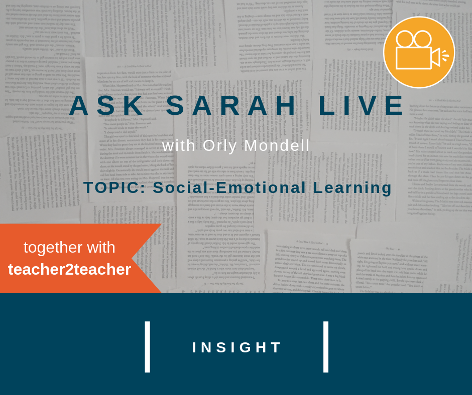 Ask Sarah LIVE with Orly Mondell: Social-Emotional Learning