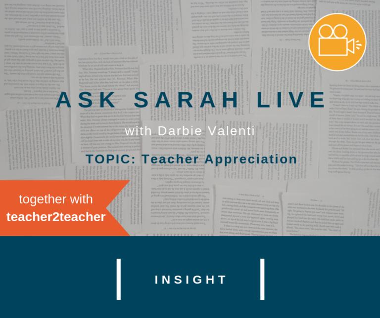 Ask Sarah LIVE with Darbie Valenti: Teacher Appreciation