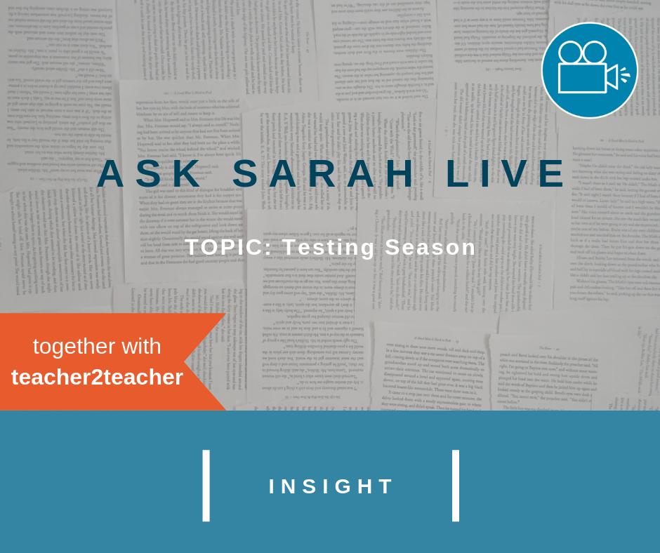Ask Sarah LIVE: Testing Season