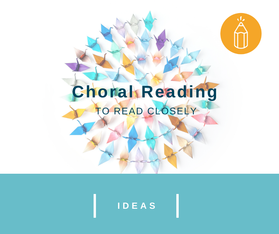 Choral Reading to Read Closely