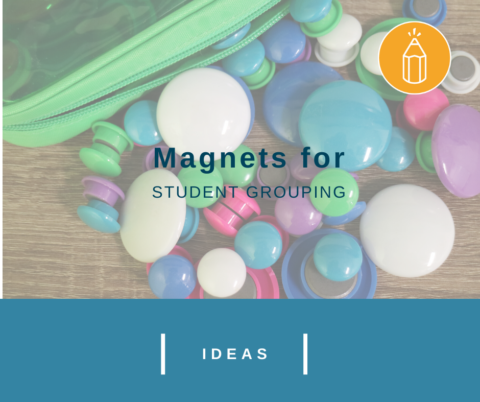 Magnets for Student Grouping