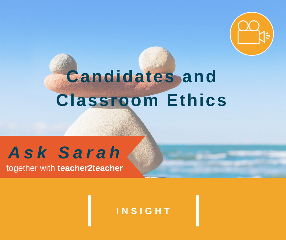 Candidates and Classroom Ethics: a VIDEO message