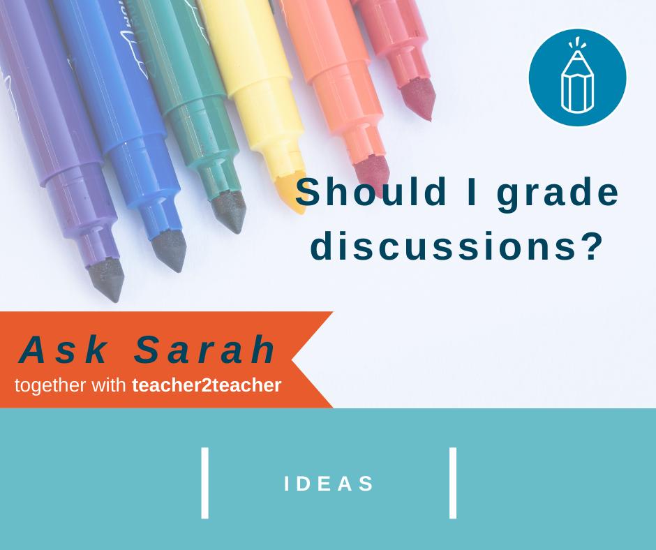 Should I grade discussions?