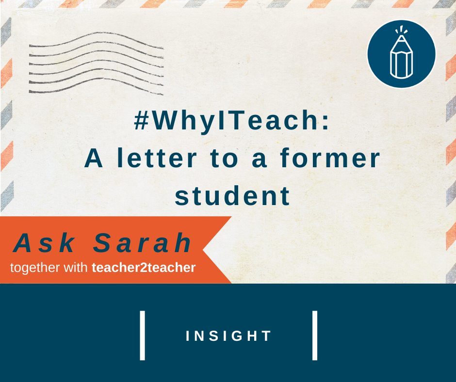 #WhyITeach: A Letter to a Former Student