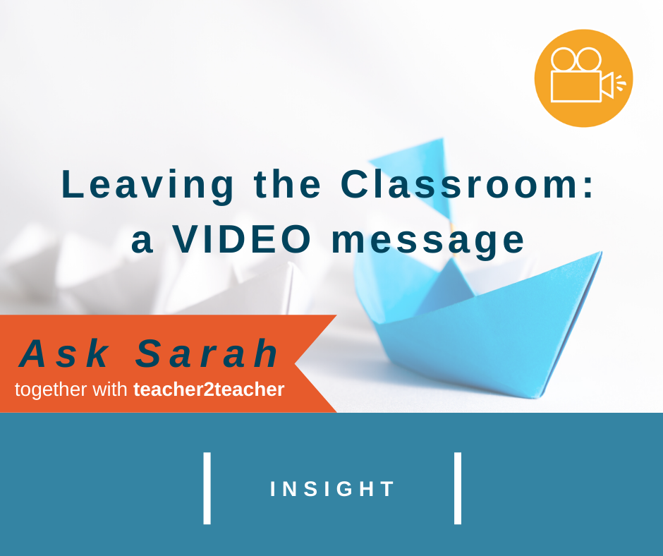 Leaving the Classroom: a VIDEO message