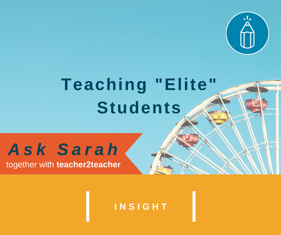 "Teaching ""Elite"" Students"