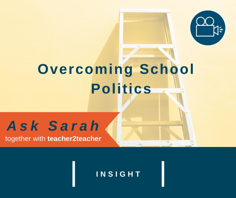 Overcoming School Politics: VIDEO message
