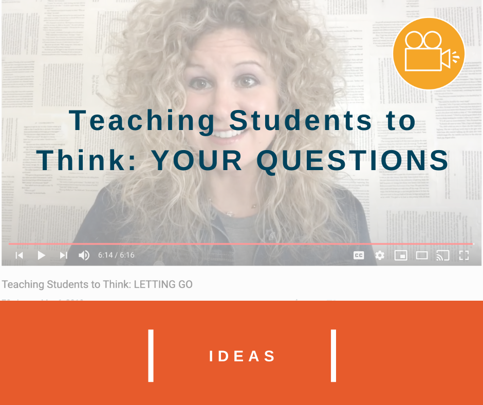 Teaching Students to Think: YOUR QUESTIONS