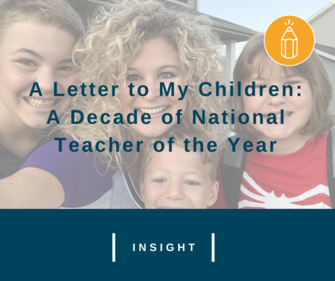 A Letter to My Children: a Decade of National Teacher of the Year
